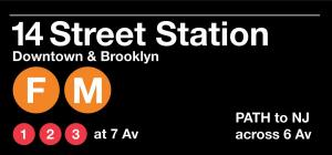 14th Street Subway Stations Sign